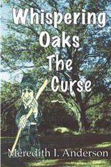 Whispering Oaks, the Curse