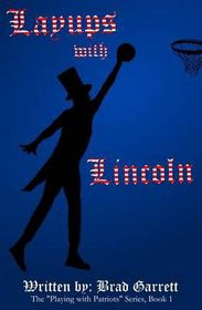 Layups with Lincoln