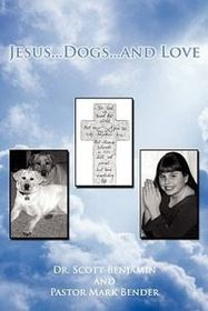 Jesus...Dogs...and Love