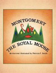 Montgomery the Royal Mouse