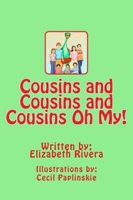 Cousin's and Cousin's and Cousin's Oh My!
