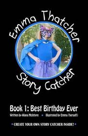Emma Thatcher, Story Catcher: Book 1