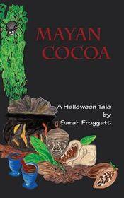 Mayan Cocoa