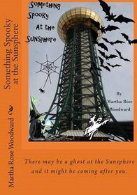 Something Spooky at the Sunsphere
