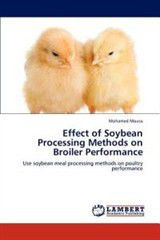 Effect of Soybean Processing Methods on Broiler Performance