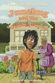 Junebug and the Gumbo Garden