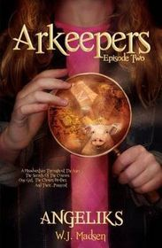 Arkeepers: Episode Two