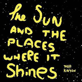 The Sun and the Places Where It Shines