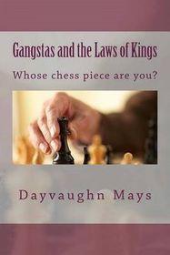 Gangstas and the Laws of Kings
