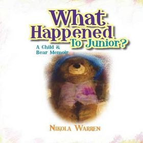 What Happened to Junior? a Child and Bear Memoir