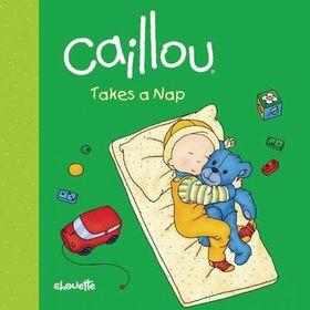 Caillou Takes a Nap