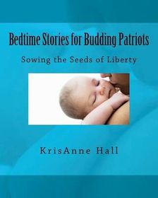 Bedtime Stories for Budding Patriots