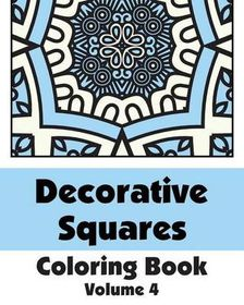 Decorative Squares Coloring Book (Volume 4)