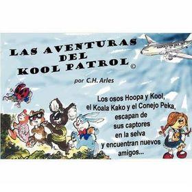 Las Aventuras del Kool Patrol (C)