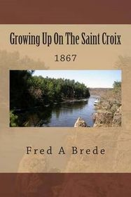 Growing Up on the Saint Croix