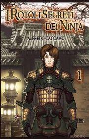 I Rotoli Segreti Dei Ninja (Nuova Versione)