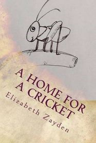 A Home for a Cricket