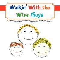 Walkin' with the Wise Guys