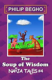 The Soup of Wisdom