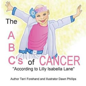 "The ABC's of Cancer ""According to Lilly Isabella Lane"""