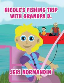 Nicole's Fishing Trip with Grandpa D.