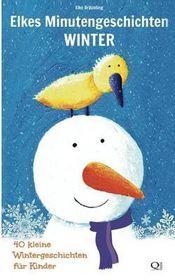 Elkes Minutengeschichten - Winter