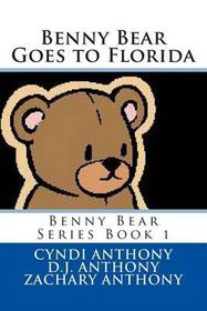 Benny Bear Goes to Florida