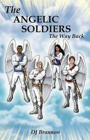The Angelic Soldiers