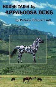 Horse Tails by Appaloosa Duke