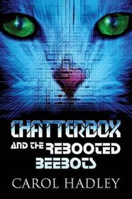 Chatterbox and the Rebooted Beebots