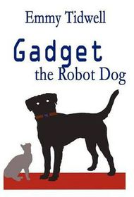 Gadget the Robot Dog