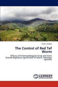 The Control of Red Tef Worm