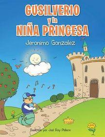 Gusilverio y La Nina Princesa