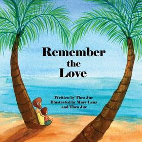 Remember the Love