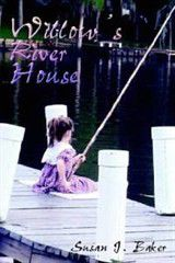 Willow's River House