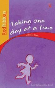 Red Ribbon Reader Grade 1 Reader: Taking One Day At A Time