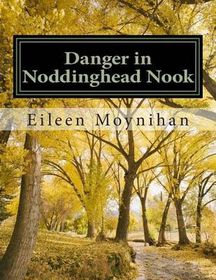 Danger in Noddinghead Nook