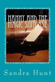 Nanny and the Magic Suitcase