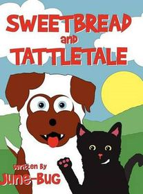 Sweetbread and Tattletale