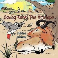 Saving Kanki the Antelope