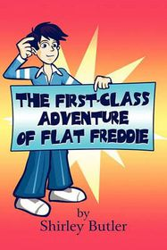 The First-Class Adventure of Flat Freddie