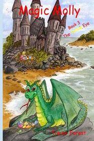 Magic Molly Book 3 the Yellow Eye