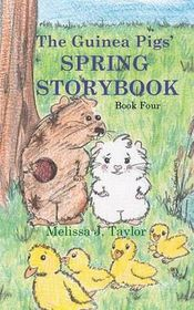 The Guinea Pigs' Spring Storybook