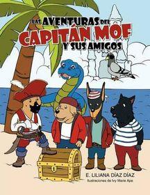 Las Aventuras del Capit N Mof y Sus Amigos
