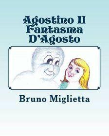 Agostino Il Fantasma D'Agosto