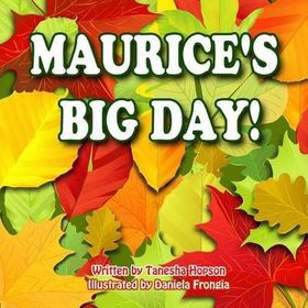 Maurice's Big Day