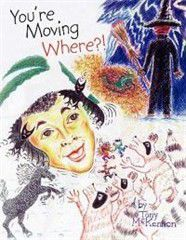 You're Moving Where?!
