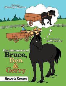 The Adventures of Bruce, Ben & Gerry