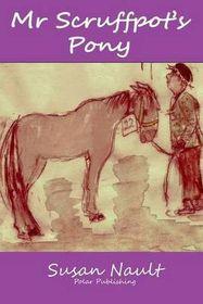 MR Scruffpot's Pony