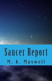 Saucer Report